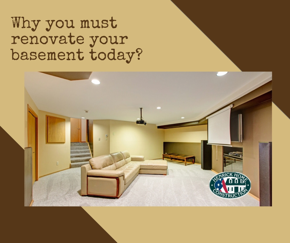 Why you must renovate your basement | Henrick home construction
