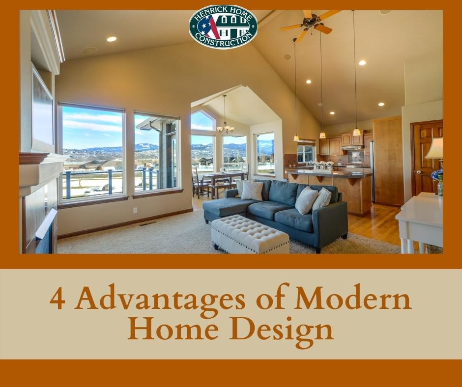 4 Advantages of Modern Home Design