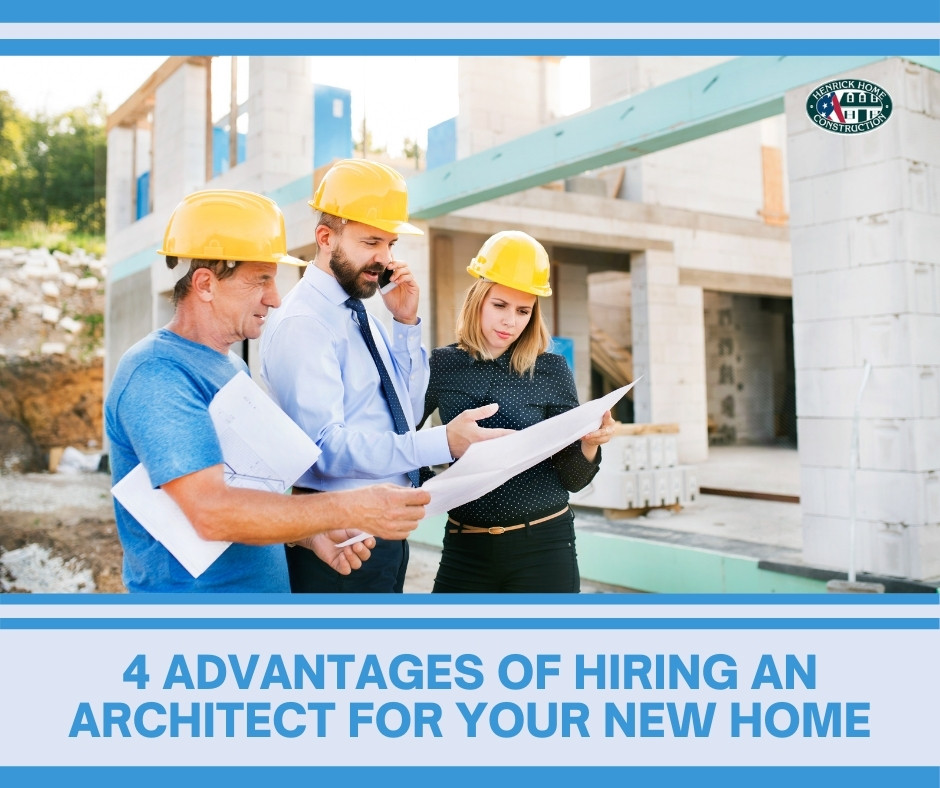4 Advantages of Hiring an Architect For Your Home