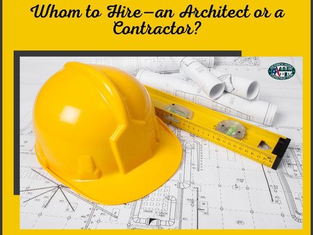 Whom to Hire—an Architect or a Contractor?