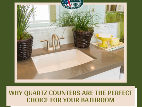 Why Quartz Counters are the Perfect Choice for Your Bathroom
