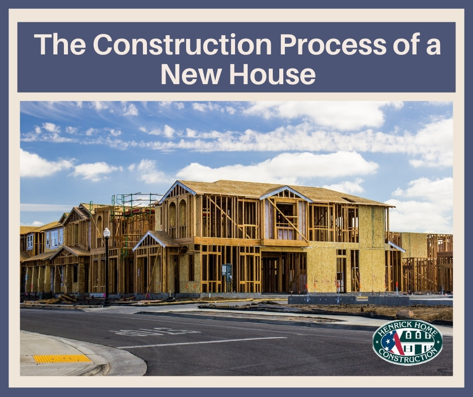 The construction process of a new home