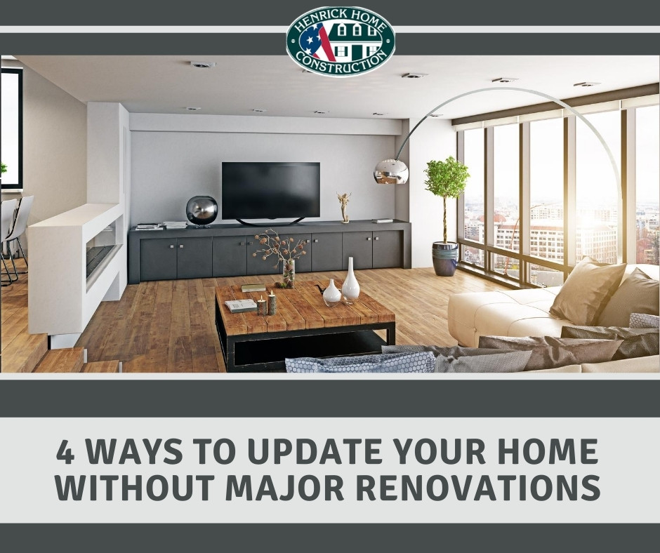 4 Ways To Upgrade Your Home Without Major Renovations