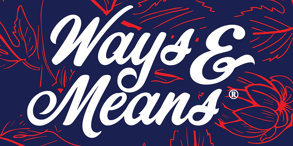 Ways & Means Release