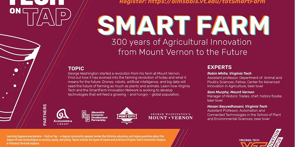 Tech on Tap: SmartFarm: 300 Years of Agriculture Innovation from Mount Vernon to the Future