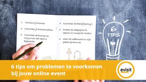 6 tips om problemen te voorkomen bij jouw online event