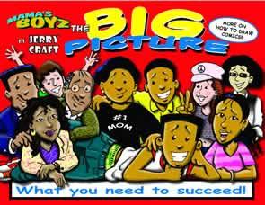 Mama's Boyz: The Big Picture