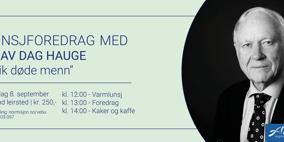 Lunsjforedrag med Olav Dag Hauge
