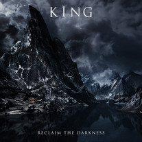 KING - 'RECLAIM THE DARKNESS'