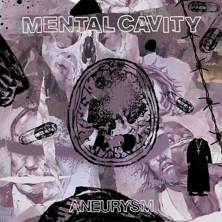 MENTAL CAVITY - 'ANEURYSM'