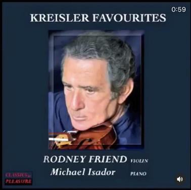 Kreisler Favourites-Rodney Friend and Mi