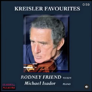 Kreisler Favourites-Rodney Friend and Mi
