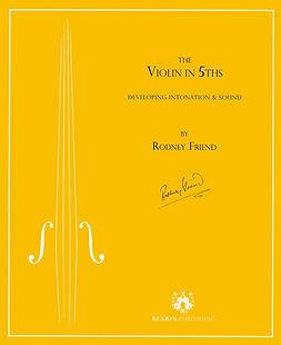 Rodney Friend-The Violin in 5ths.jpg