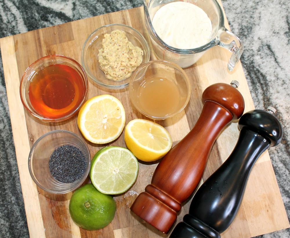 honey, apple cider, lemon, lime, mayo, mustard, poppy seeds, salt, black pepper