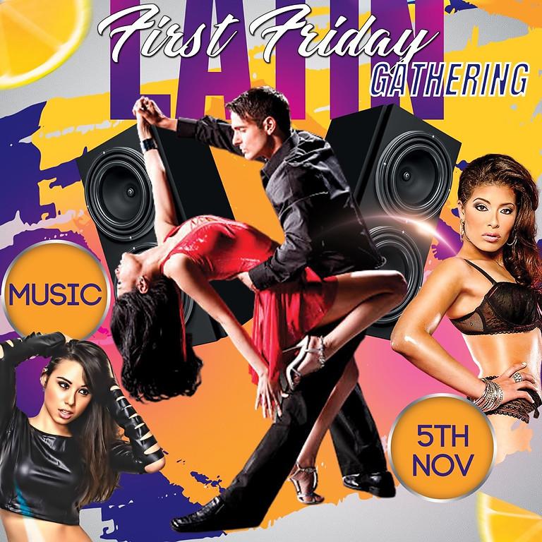 1st Friday Latin Night!