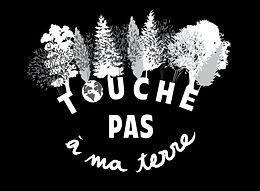 TOUCHE PAS À MA TERRE OK.jpg
