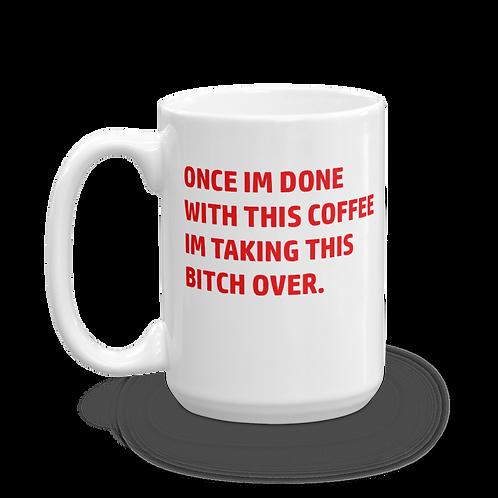 """Taking Over"" Mug"