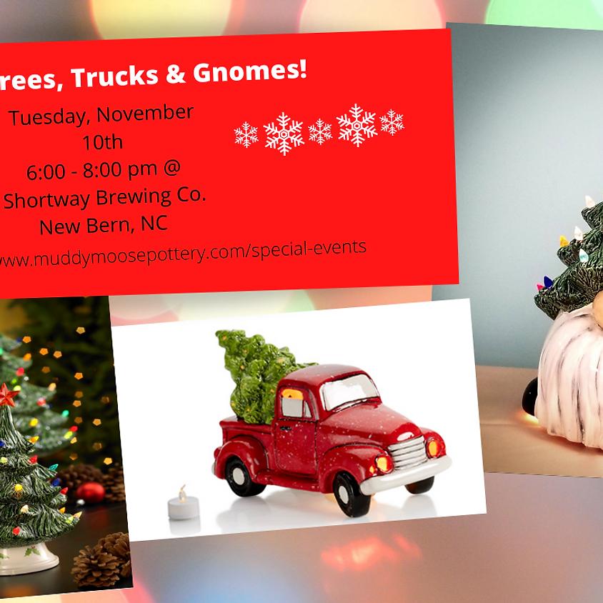 Brews & Brushes: Trees, Trucks & Gnomes