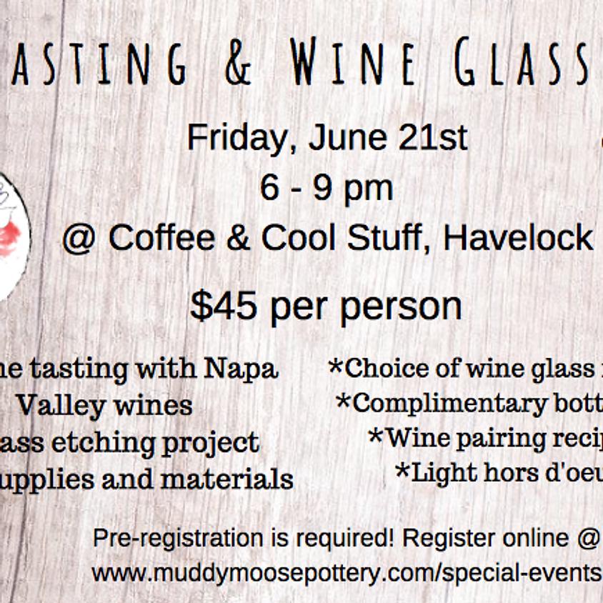 Wine Tasting & Glass Etching