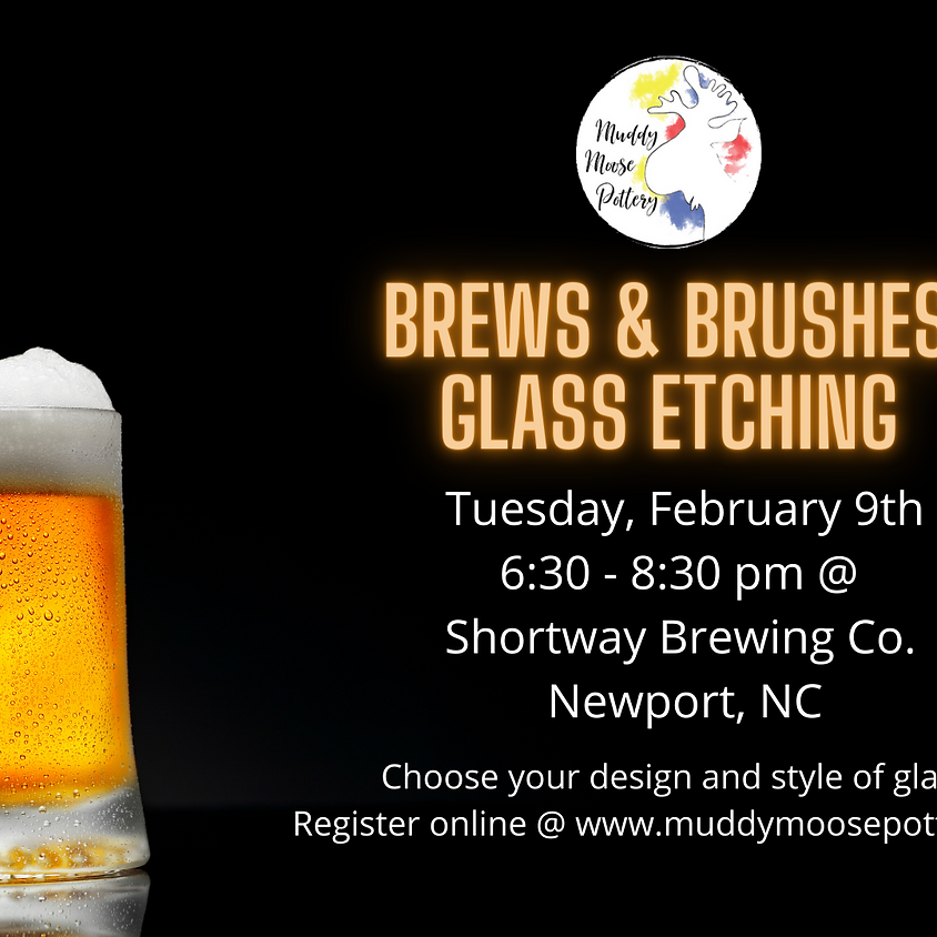 Brews & Brushes - Glass Etching