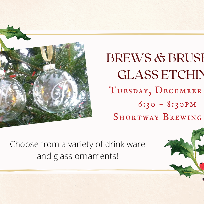 Brews & Brushes: Glass Etching