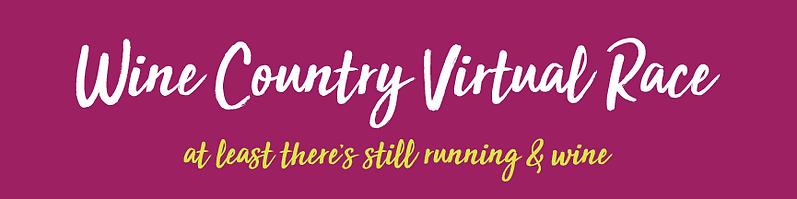 Wine Country Virtual Race Temecula Half Marathon & 5K