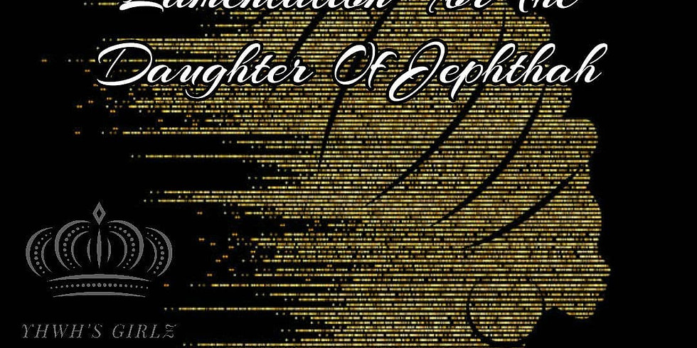 LAMENTATION FOR THE DAUGHTER OF JEPHTHAH
