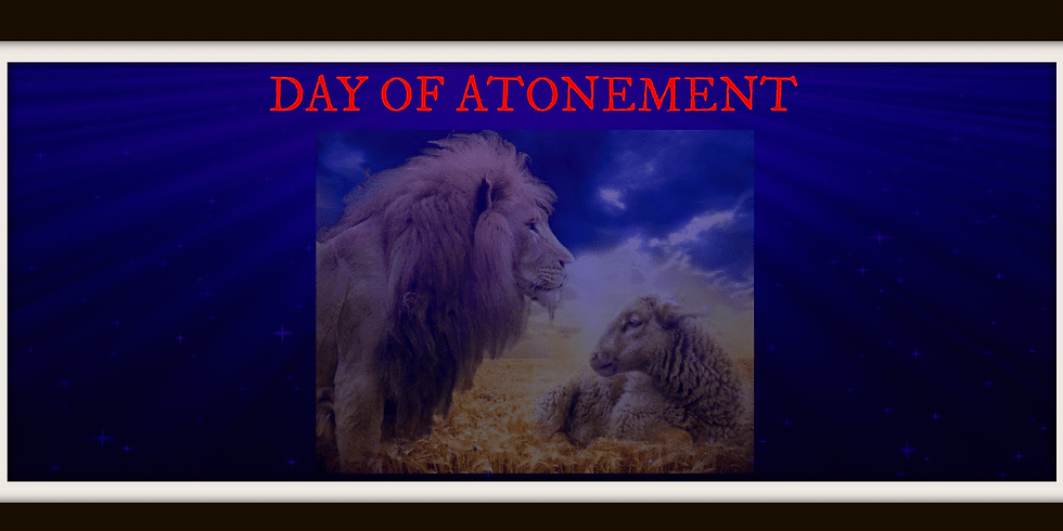 "THE ""DAY OF ATONEMENT""/ ""YOM HA KIPPURIM"" (YOM KIPPUR)"