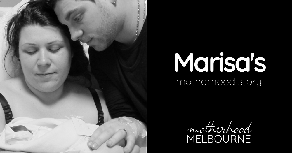 Marisa's motherhood story