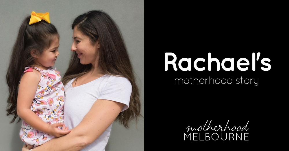 Rachael's Motherhood Story