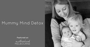 Mummy Mind Detox