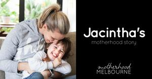 Jacintha's motherhood story
