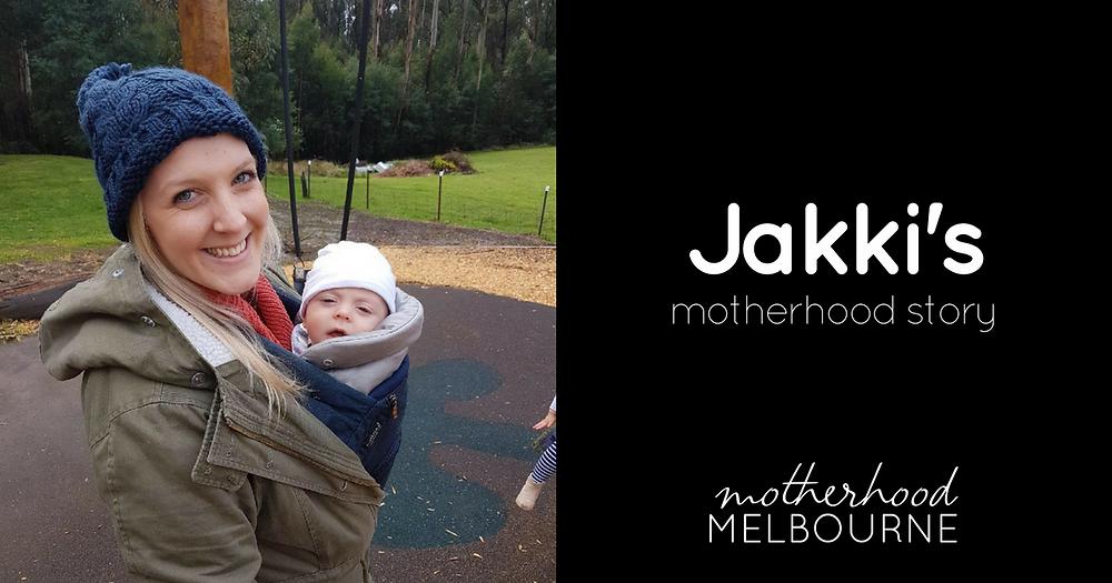 Jakki's motherhood story