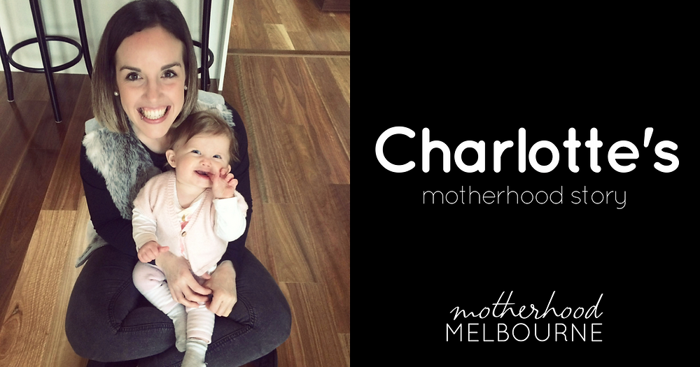 Charlotte's Motherhood Story