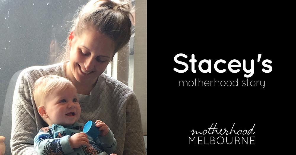 Stacey's motherhood story
