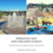 Melbournes best water play parks and pla