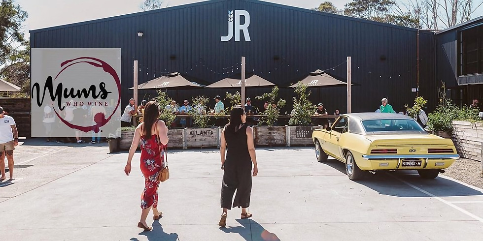 Mums Who Wine - Sunday Session at JR