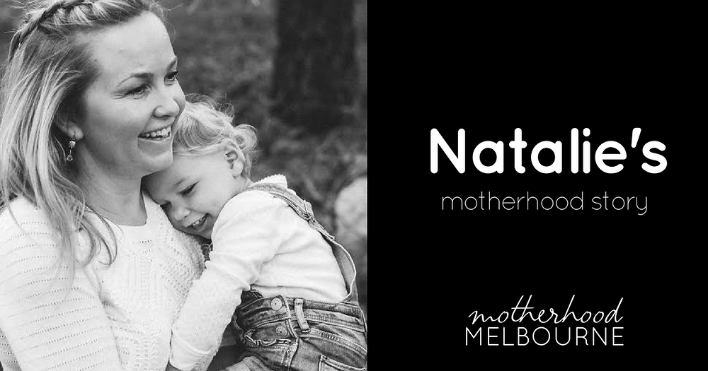 Natalie's motherhood story