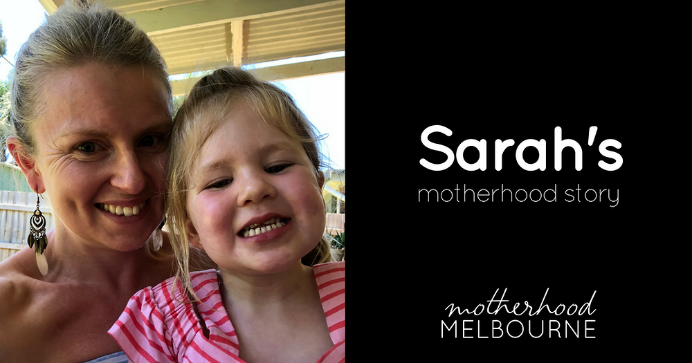 Sarah's motherhood story - The day you arrived