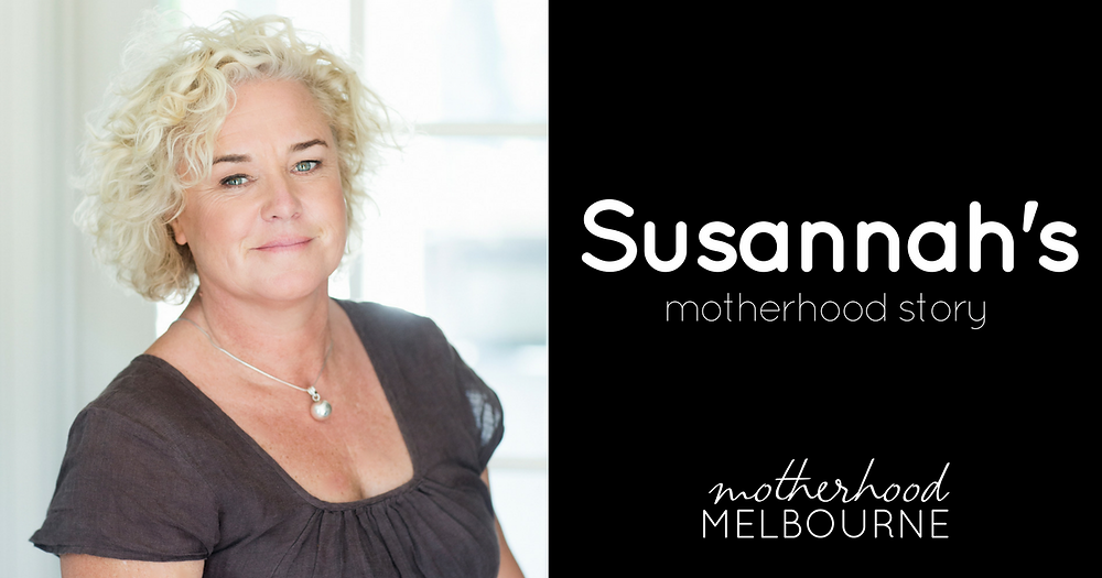 Susannah's motherhood story