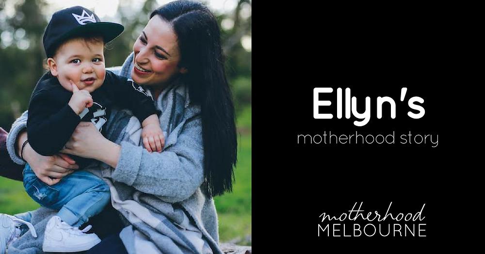 Ellyn's motherhood story