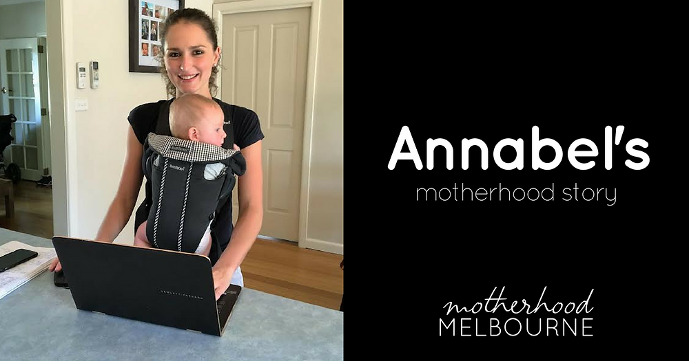 Annabel's motherhood story