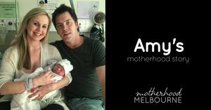 Amy's motherhood story