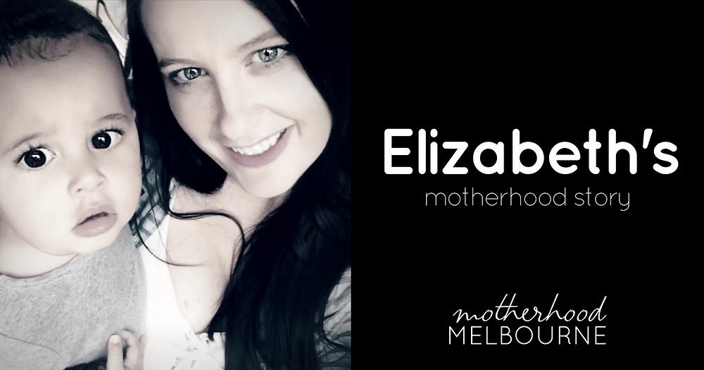 Elizabeth's motherhood story
