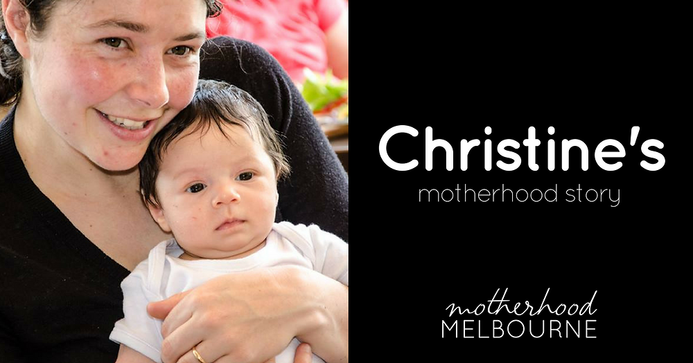 Christine's motherhood story