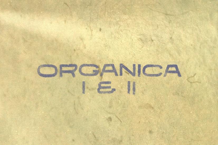 ORGANICA I & II