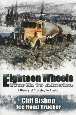 Eighteen Wheels - North To Alaska