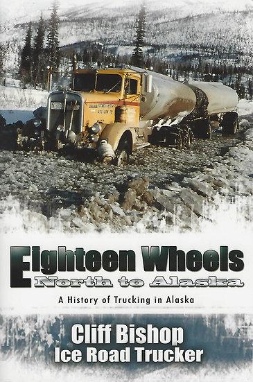 Eighteen Wheels: North To Alaska