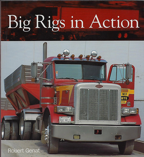 Big Rigs in Action - NOW ON SALE!