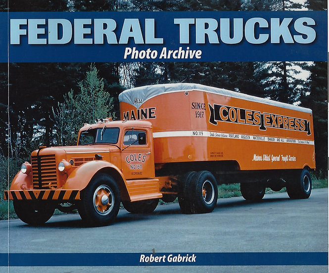 Federal Trucks Photo Archive - NOW ON SALE!